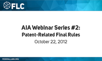 AIA: Patent-Related Final Rules